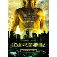 Cazadores de Sombras 2 Ciudad de Ceniza