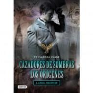 Cazadores de Sombras Los Orígenes 1 Ángel Mecánico