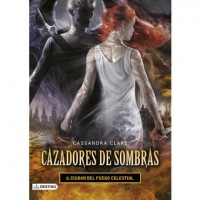Cazadores de Sombras 6 Ciudad del Fuego Celestial