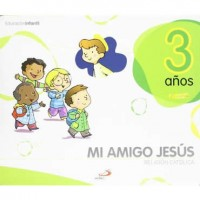 Mi amigo Jesús Javerim 3años religión