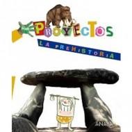 Proyecto La Prehistoria EI Anaya