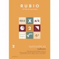 Cuaderno Matemáticas 2 Rubio Evolución