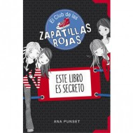 """El club de las zapatillas rojas """"Este libro es Secreto"""""""