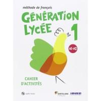 Generation Lycee A1 A2 Cahier Santillana