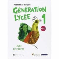 Generation Lycee A1 A2 Livre d´eleve