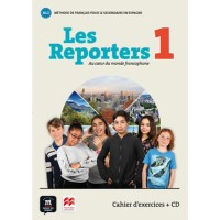 Les Reporters 1 A1.1 Cahier D´Exercices